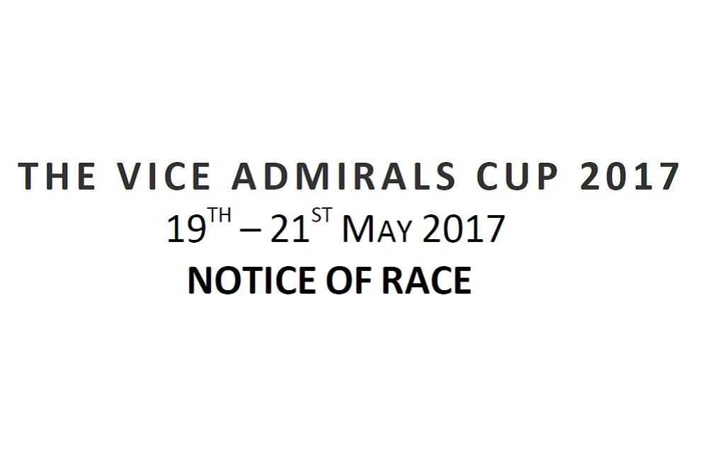 2017 Vice Admiral's Cup Notice of Race