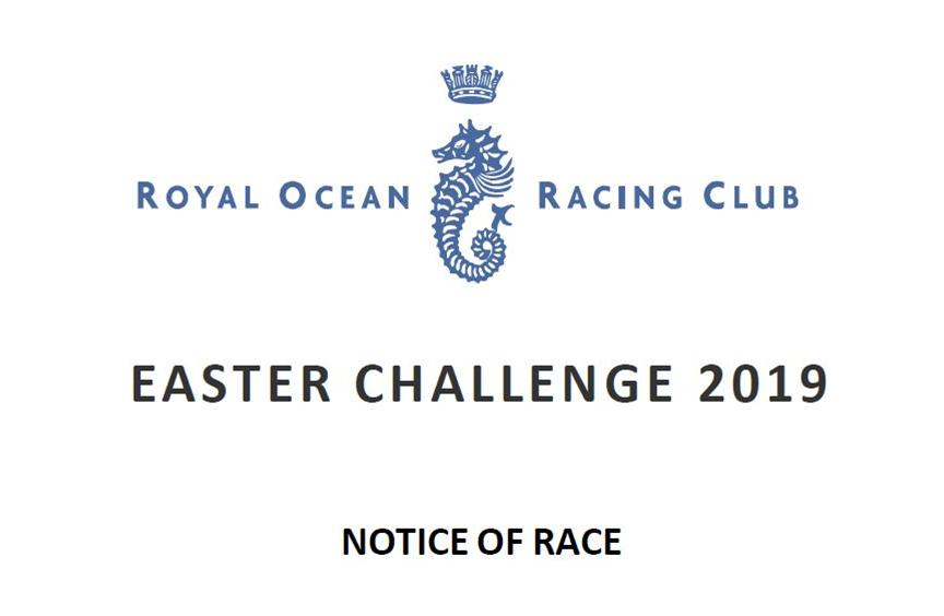 2019 RORC Easter Challenge Regatta Notice of Race now available